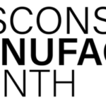 October is Wisconsin's Manufacturing Month