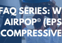 FAQ Series: What Is Your Airpop® (EPS) Material Compressive Strength?