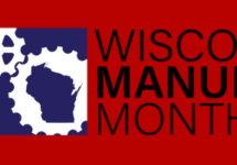 October is Wisconsin Manufacturing Month